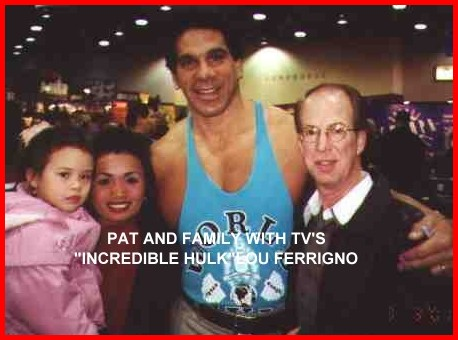 Pat and Family with TV's Incredible Hulk, Lou Ferrigno